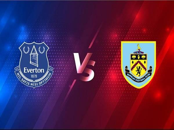 Soi kèo Everton vs Burnley – 00h30 14/03, Ngoại hạng Anh