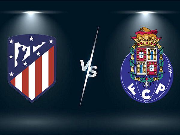 Soi kèo Atletico Madrid vs Porto – 02h00 16/09, Cúp C1 châu Âu