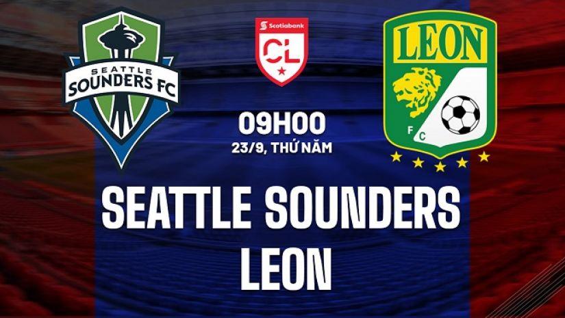 Nhận định Seattle Sounders vs Club Leon, 9h ngày 23/9